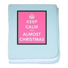 Keep Calm It's Almost Christmas baby blanket