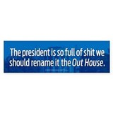 Rename It The Out House Bumper  Bumper Sticker