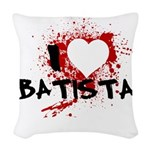 I Heart Batista Woven Throw Pillow