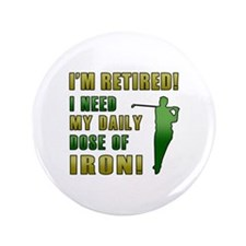 "Funny Golfing Retirement 3.5"" Button (100 pack)"