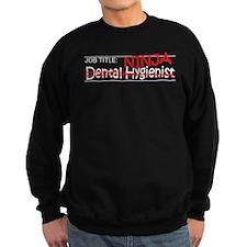 Job Ninja Dental Hygienist Sweatshirt