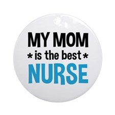 Best Nurse Mom Ornament (Round)