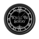 youll-be-sorry_cl.png Large Wall Clock