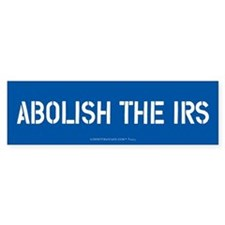 Abolish the IRS Bumper Car Sticker