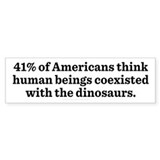 Humans and Dinosaurs Bumper Bumper Sticker
