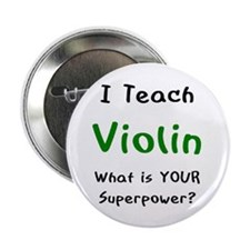 "teach violin 2.25"" Button"