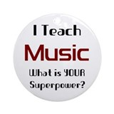 i teach music Ornament (Round)