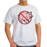"""no pigs"" T-Shirt"