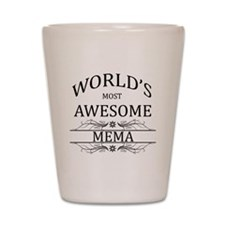 World's Most Awesome Mema Shot Glass