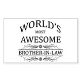World's Most Awesome Brother-in-Law Decal