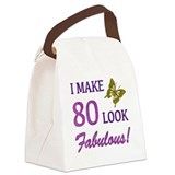 I Make 80 Look Fabulous! Canvas Lunch Bag