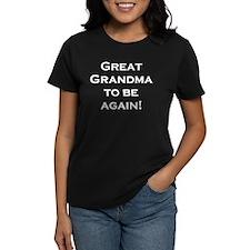 Great Grandma To Be Again Tee