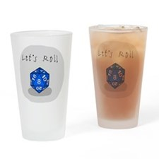 Lets Roll Drinking Glass