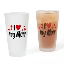 I love my mum Drinking Glass