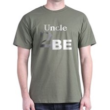 Uncle 2 Be T-Shirt