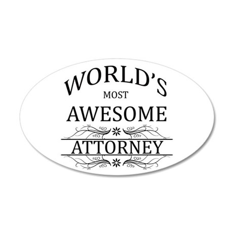 World's Most Awesome Attorney 35x21 Oval Wall Deca