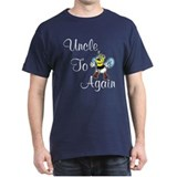 Uncle To Bee Again T-Shirt