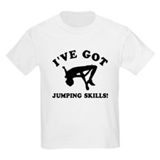 I've got High Jump skills T-Shirt