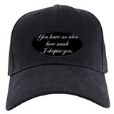 despise-you-s.gif Baseball Hat