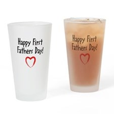 Happy First Fathers Day! Drinking Glass