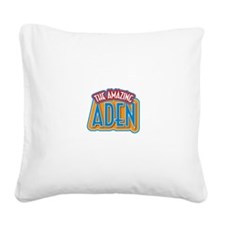 The Amazing Aden Square Canvas Pillow