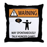 Warning Talk Hunger Games Throw Pillow