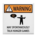 Warning Talk Hunger Games Tile Coaster