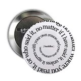 buddha quote 2.25&quot; Button (10 pack)