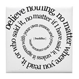 buddha quote Tile Coaster