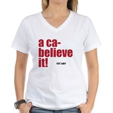 acabelieve it T-Shirt