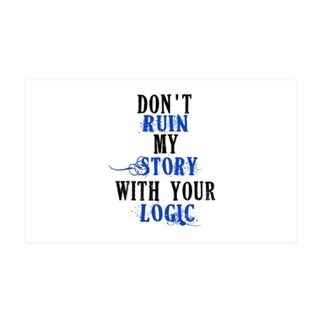 Don't Ruin My Story Quote (v2) 35x21 Wall Decal