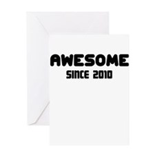 AWESOME SINCE 2010 Greeting Card