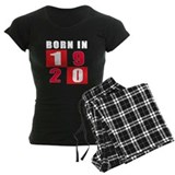 Born In 1920 Pajamas