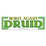 Born Again Druid Bumper Bumper Stickers