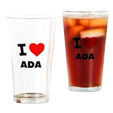 I Love Ada Drinking Glass