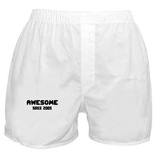 AWESOME SINCE 2005 Boxer Shorts