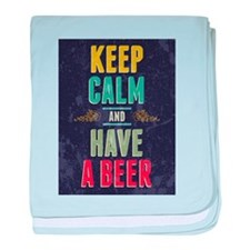 Keep Calm And Have A Beer baby blanket