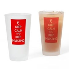 Keep Calm And Keep Investing Drinking Glass