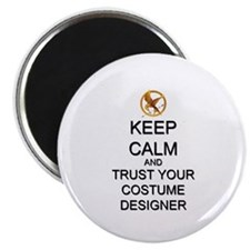 Keep Calm Costume Designer Hunger Games Magnet