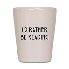 Rather Be Reading Nouveau Shot Glass