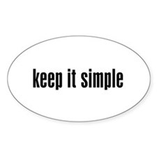 KEEP IT SIMPLE - Oval Decal