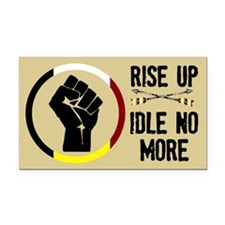 Rise Up - Idle No More Rectangle Car Magnet