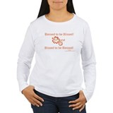 Blessed to be Blissed! Long Sleeve T-Shirt