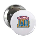 "The Amazing Jair 2.25"" Button (10 pack)"