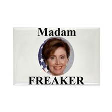 Nancy Pelosi - Madame Freaker Rectangle Magnet (10