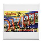 Oakland California Greetings Tile Coaster
