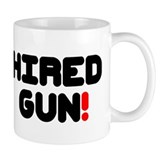 HIRED GUN! Small Mug