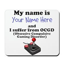 Custom Obsessive Compulsive Gaming Disorder Mousep