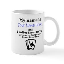 Custom Obsessive Compulsive Poker Disorder Mug