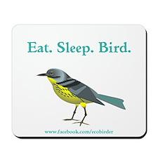 Eat. Sleep. Bird Mousepad